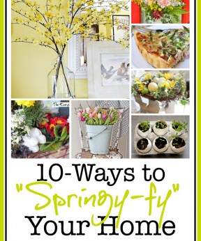 10-Ways to Add Spring to Your Home