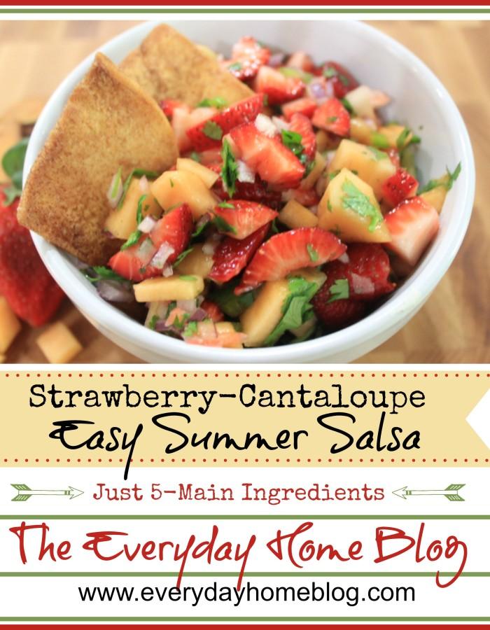 Easy, Summer Strawberry Cantaloupe Salsa  by The Everyday Home / www.everydayhomeblog.com