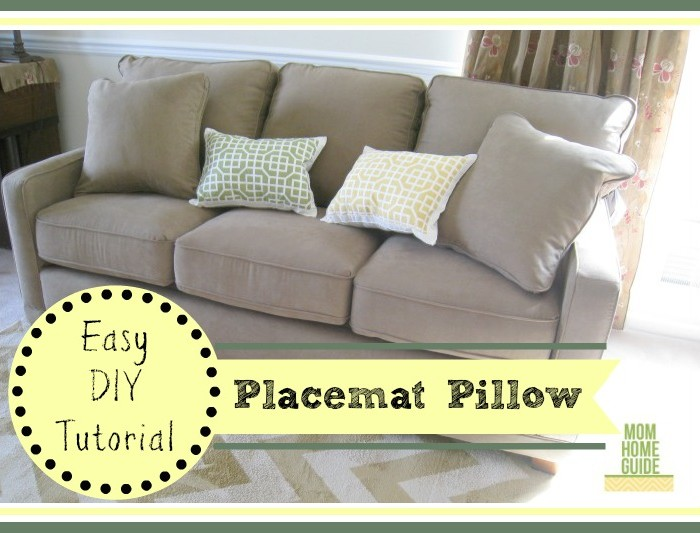 Easy DIY Placemat Pillows / by Mom Home Guide / at The Everyday Home / www.everydayhomeblog.com