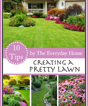 10-Ways to Creating a Pretty Lawn