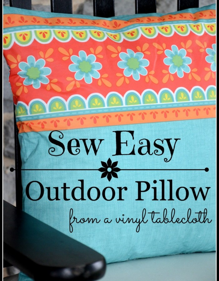 SEW-EASY-OUTDOOR-PILLOW-FROM-A-VINYL-TABLESCLOTH-made-for-under-1.00-stonegableblog.com_