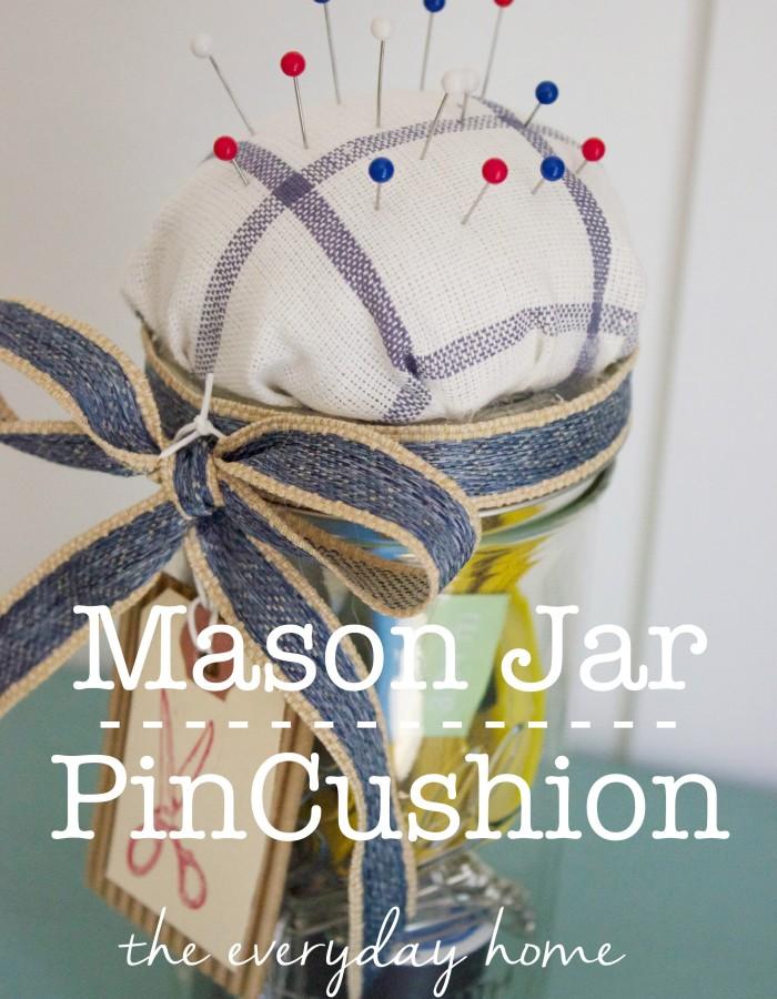 Mason Jar Pin Cushion | The Everyday Home | www.everydayhomeblog.com