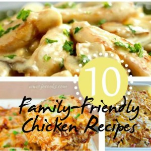 10 Chicken Recipes Which Are Family Friendly